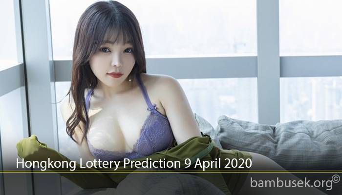 Hongkong Lottery Prediction 9 April 2020