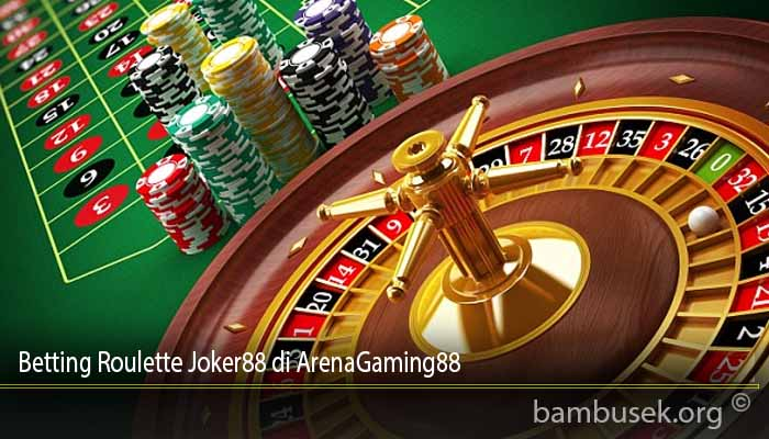 Betting Roulette Joker88 di ArenaGaming88